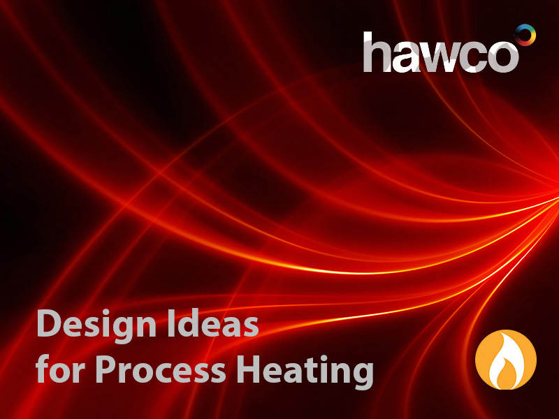Some Like It Hot: Design Ideas for Process Heating